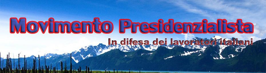presidenzialismo.org – MOVIMENTO PRESIDENZIALISTA – Italia – Europa